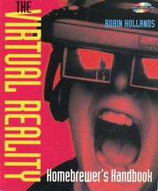 The Virtual Reality Homebrewers Handbook